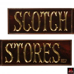 Scotch Stores Pub Sign