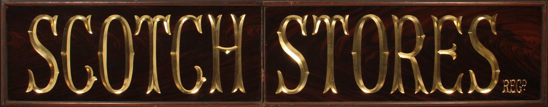 Scotch Stores Antique Sign